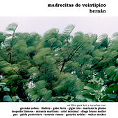 Madrecitas de Veintipico de Hernán