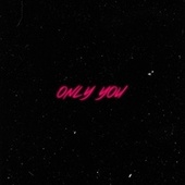 Only you by .Off.