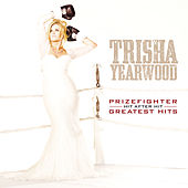 Prizefighter: Hit After Hit de Trisha Yearwood