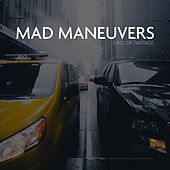 Mad Maneuvers by Call of Fartage
