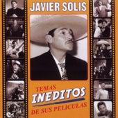 Temas Ineditos De Sus Peliculas de Javier Solis