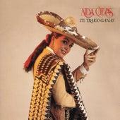 Te Traigo Ganas by Aida Cuevas