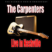Live in Nashville (Live) by Carpenters
