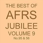 THE BEST OF AFRS JUBILEE, Vol. 9 No. 95 & 56 von Various Artists