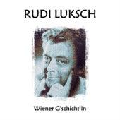Wiener G'schicht'ln von Rudi Luksch