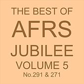 THE BEST OF AFRS JUBILEE, Vol. 5 No. 291 & 271 by Various Artists