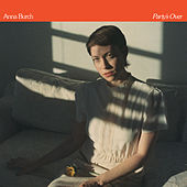 Party's Over by Anna Burch