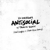 Antisocial (Steel Banglez & Zeph Ellis Remix) van Ed Sheeran