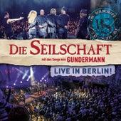 Live in Berlin de Die Seilschaft