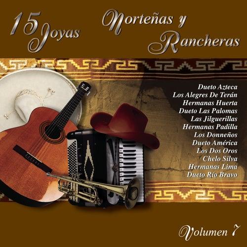 15 Joyas Norteñas Y Rancheras  Vol.7 by Various Artists
