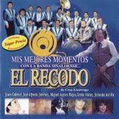 Mis Mejores Momentos Con La Banda Sinaloense El Recodo De Cruz Lizarraga by Various Artists