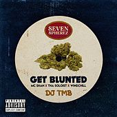 Get Blunted by Seven Spherez