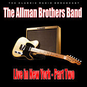 Live in New York - Part Two (Live) by The Allman Brothers Band
