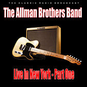 Live in New York - Part One (Live) by The Allman Brothers Band