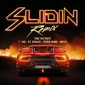Slidin (Remix) [feat. E-40, O.T. Genasis, $tupid Young & Mozzy] by Trae