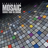 Mosaic Remastered de Sounds from the Ground