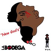 New Gods by Bodega