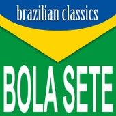 Brazilian Classics di Bola Sete