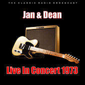 Live In Concert 1973 (Live) by Jan & Dean