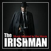 Music Inspired by the Movie: The Irishman von Various Artists