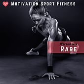 Rare (Workout Mix) de Motivation Sport Fitness