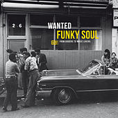 Wanted Funky Soul: From Diggers to Music Lovers von Various Artists
