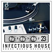 Infectious House, Vol. 23 de Various Artists