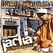 Demolition Men  Presents The Jacka Is The Dopest by The Jacka