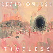 Decisionless by Timeless