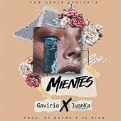 Mientes de Dayme y El High (Producer) Gaviria