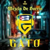 Mezcla de Barrio de El Gato