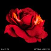 Obvious (Acoustic) di Diamante