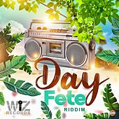 Day Fete Riddim by Various Artists