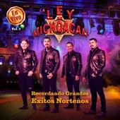 Recordando Grandes Exitos Norteños En Vivo Vol. 3 van La Ley De Michoacán
