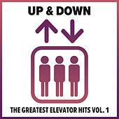 Up & Down - The Greatest Elevator Hits, Vol. 1 von Various Artists
