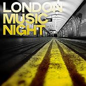 London Music Night (London House Music) by Various Artists