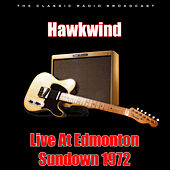 Live At Edmonton Sundown 1972 (Live) di Hawkwind