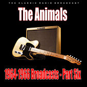 1964-1966 Broadcasts - Part Six (Live) by The Animals