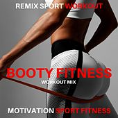 Booty Fitness (Workout Mix) de Motivation Sport Fitness