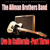 Live in California - Part Three (Live) by The Allman Brothers Band