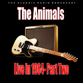 The Animals Live Radio 1964 part Two (Live) de The Animals