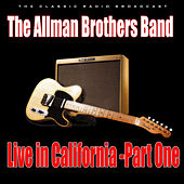 Live in California - Part One (Live) by The Allman Brothers Band