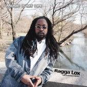 Music Is My Life by Ragga Lox