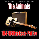 1964-1966 Broadcasts - Part Five (Live) by The Animals