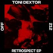 Retrospect di Toni Dextor