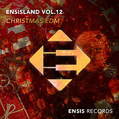 EnsisLand, Vol. 12 - Christmas EDM de Various Artists