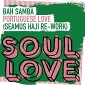 Portuguese Love by Bahsamba