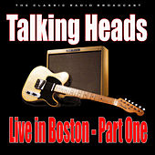 Live in Boston - Part One (Live) de Talking Heads