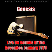 Live On Sounds Of The Seventies, January 1970 (Live) de Genesis