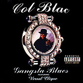 Gangsta Blues by Col Blac